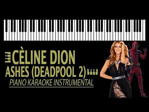 CÈLINE DION - ASHES [Deadpool 2] KARAOKE (Piano Instrumental)