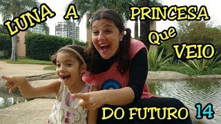 LUNA A PRINCESA QUE VEIO DO FUTURO