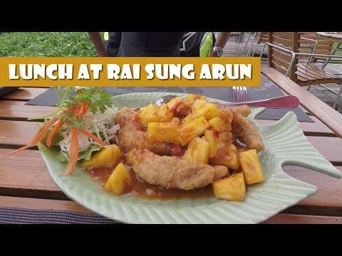 Lunch at Rai Sung Arun