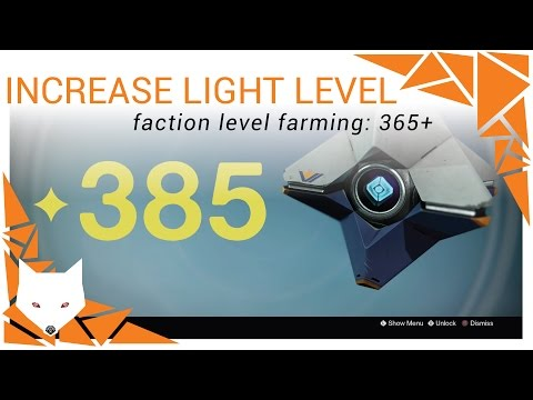 Destiny: Quickly Increase Light Level above 365 w/ Faction Level Farming