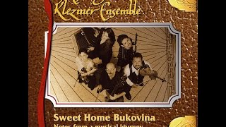 The Chicago Klezmer Ensemble - Sweet Home Bukovina (Full Album)