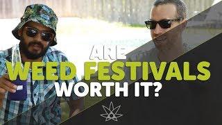 Do Weed Festivals Suck?