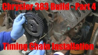 Joe's Garage 383 Engine Rebuild Part 4 – Timing Chain installation