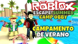 ¡CAMPAMENTO DE VERANO! ROBLOX: ESCAPE SUMMER CAMP OBBY
