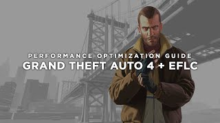 Grand Theft Auto 4 + Episodes from Liberty City - How to Reduce Lag and Boost & Improve Performance