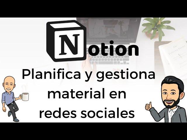 #10 Teletrabajo con Notion - Planifica y gestiona material en redes sociales (Calendario Editorial)
