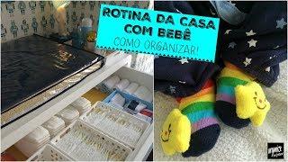 ROTINA DA CASA COM BEBÊ - COMO ORGANIZAR? | Organize sem Frescuras!