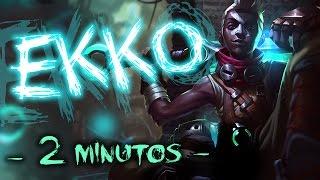 EKKO 2 MINUTOS   EKKO NUEVO CAMPEON ( League of Legends ) Parodia   Coolife