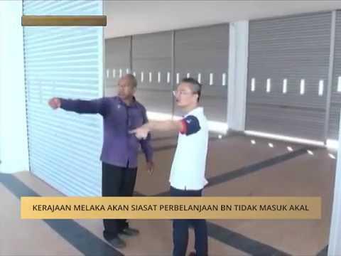 Kerajaan Melaka akan siasat perbelanjaan BN tidak masuk akal