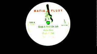 Richie Davis Grab A Hold On Jah Mafia & Fluxy 10 inch fyahh!!!