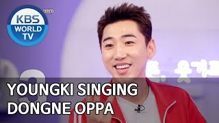 Youngki singing Dongne Oppa [Happy Together/2020.03.26]