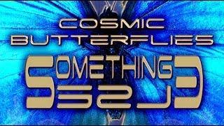 cosmic butterflies   something else electronic techno trance dance music
