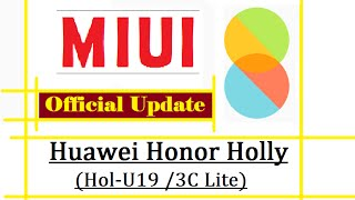How To flash Official MIUI 8 ROM By TWRP Recovery in Honor Holly [U-19] HD [1080p]