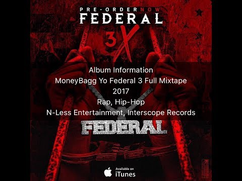 MoneyBagg Yo Federal 3 1/2 Full Mixtape (Federal 3X) (Federal 3.5)