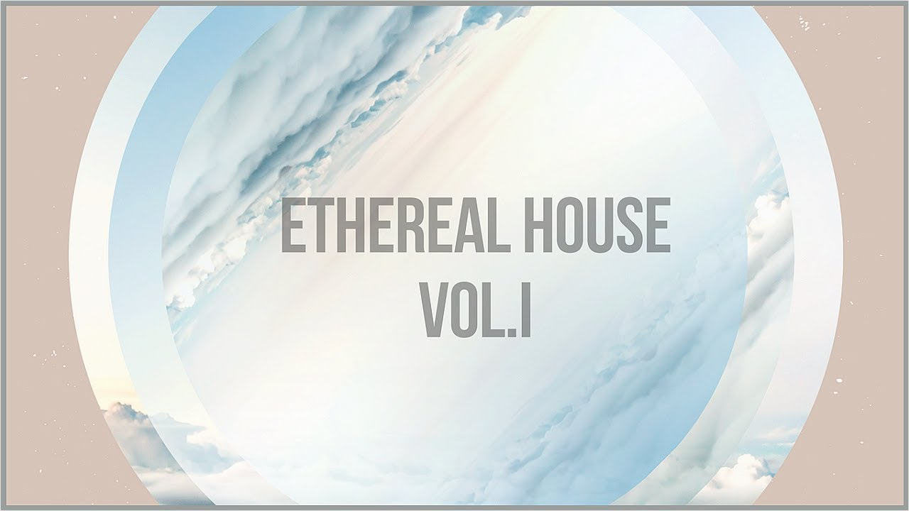 sample pack ethereal house vol 1 free download links in