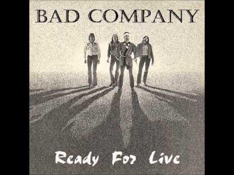 """If You Needed Somebody"" - Bad Company"