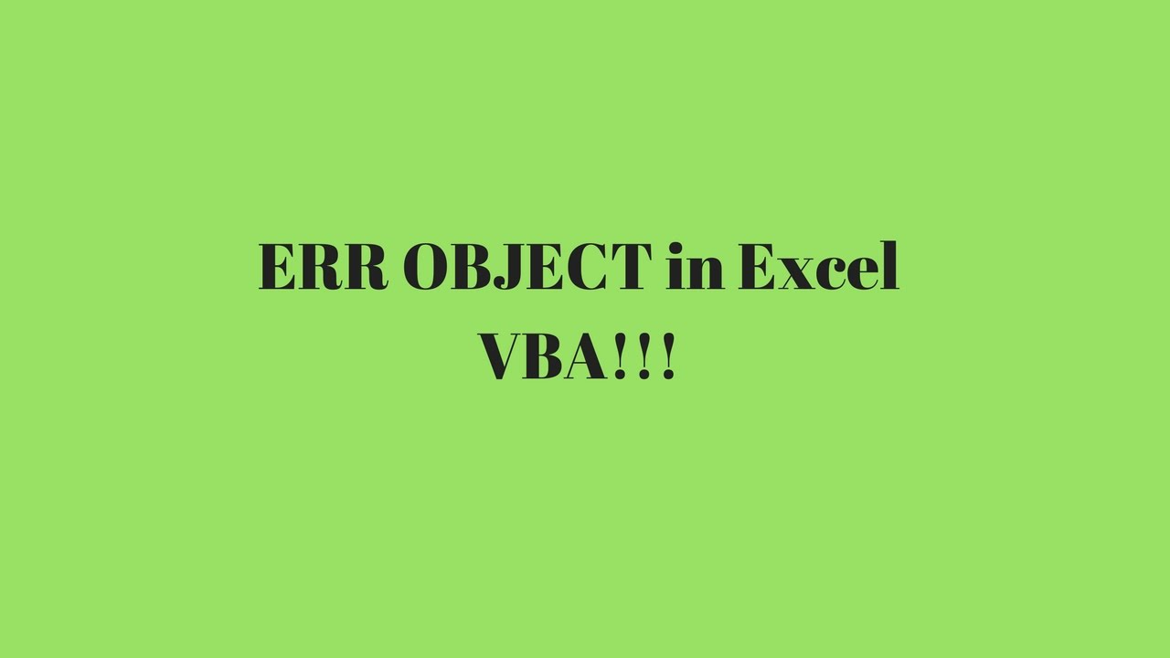 The Err Object In Excel Vba Youtube