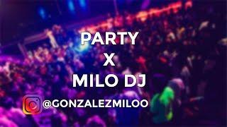 PARTY - EL VILLANO X MILO DJ [FIESTERO REMIX]
