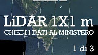 Dati Lidar 1x1 m - Chiedi i dati al Ministero dell'Ambiente - Parte 1
