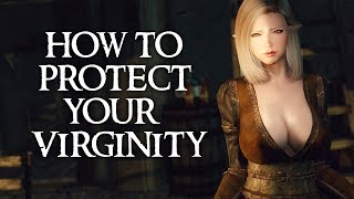 How To Make Skyrim Protect Your Virginity