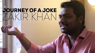 Journey Of A Joke feat. Zakir Khan