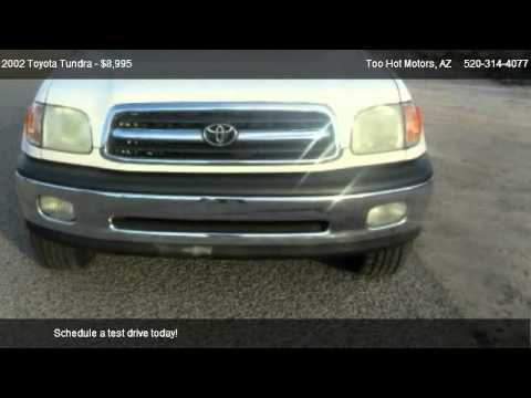 2002 toyota tundra sr5 access cab 2wd for sale in tucson for Too hot motors tucson