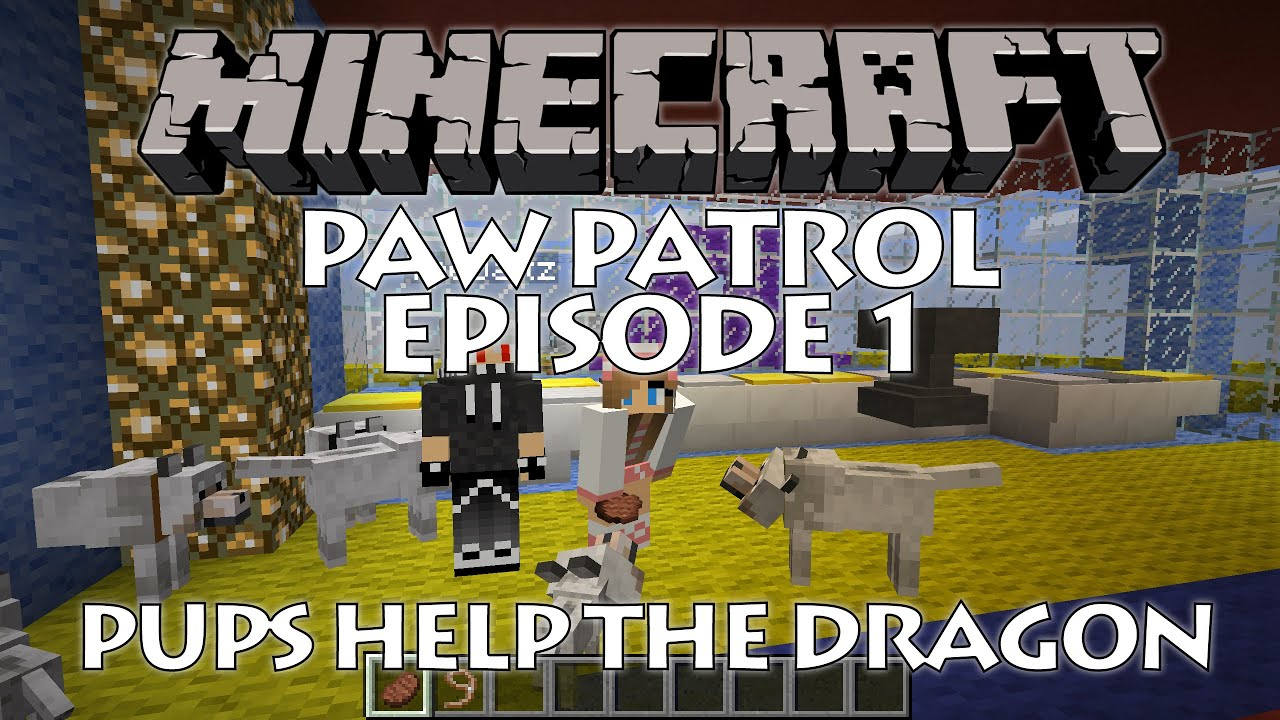 Minecraft Paw Patrol On A Mission Episode 1 YouTube