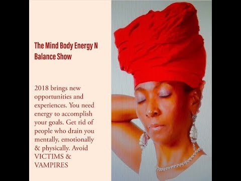 The Mind Body Energy n Balance Show | 2018 Victims and Vampires