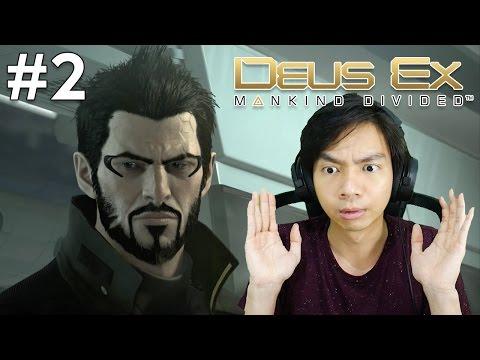 Deus Ex : Mankind Divided - Indonesia #2