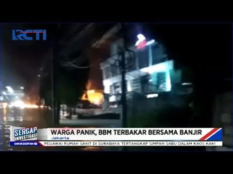 SPBU di Daan Mogot Terbakar saat Banjir, Warga Panik - Sergap 02/01