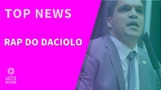 Top News 2 - Rap do Daciolo