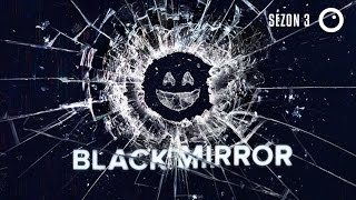 Black Mirror - Sezon 3 (gościnnie Polecjanki)