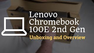 Lenovo Chromebook 100E 2nd Gen Unboxing and Overview