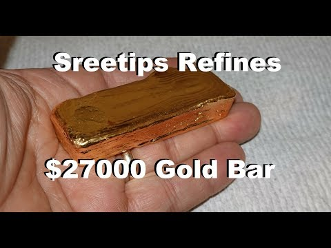 Смотреть Sreetips Refines $27000 Gold Bar онлайн