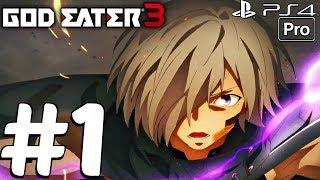 God Eater 3 - Gameplay Walkthrough Part 1 - Full Demo (PS4 PRO)