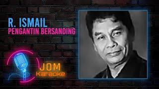 R. Ismail - Pengantin Bersanding