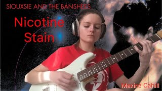 Siouxsie And The Banshees- Nicotine Stain guitar play-through