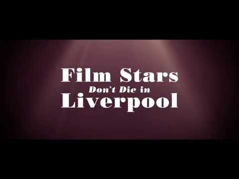 Film Stars Don't Die in Liverpool - Official Trailer