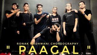 Paagal | Badshah | Ronak Wadhwani choreography | latest hit song 2019
