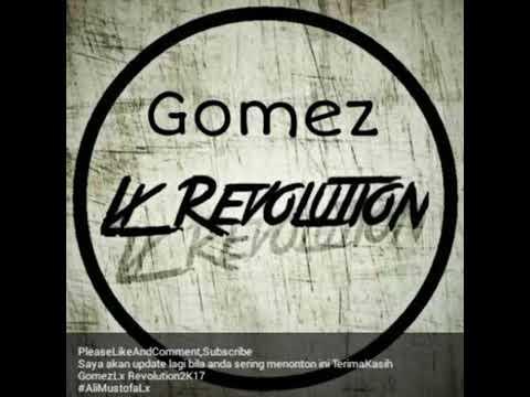 Gomez Lx - Poligami (Aisyah Jamila) 2K17