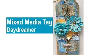 Mixed Media Tag: Daydreamer