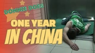 DONNIE DOES | One Year In China