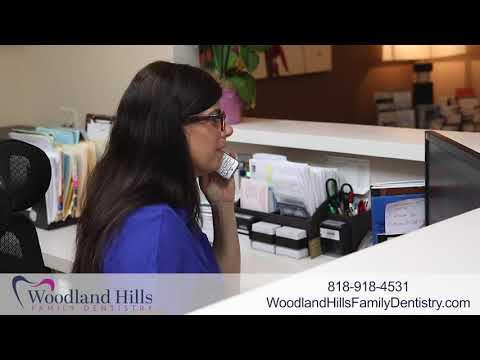 Dentist in Woodland Hills CA | Woodland Hills Family Dentist