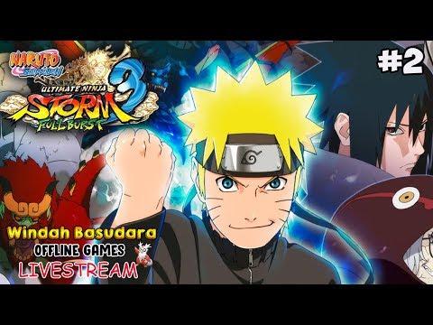 [🔴] Lanjut Nama tin Naruto Ultimate Ninja Storm 3, Habis ini game Baru!
