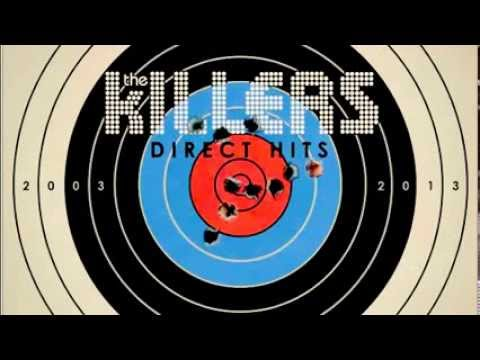 The Killers ~ Shot At The Night [Direct Hits 2003/2013] HQ
