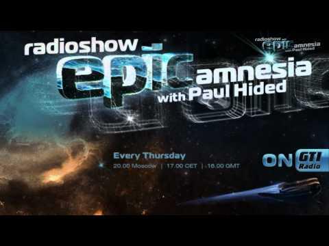 Paul Hided - Epic Amnesia Episode 008 (HD)