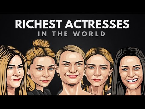 The 20 Richest Actresses in the World 2020 - US News Box Official