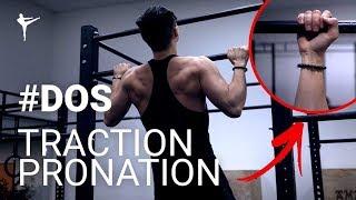 TRACTION PRONATION || #DOS || COMMENT FAIRE ?!