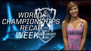 League of Legends World Championship Recap - Week One