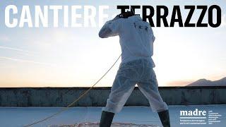 Film Cantiere1/Terrazzo